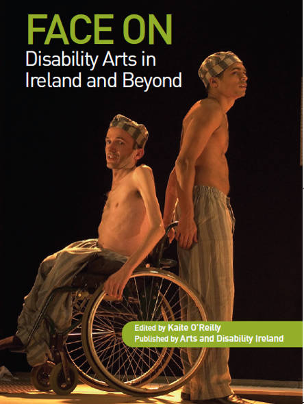 Face On: Disability Arts in Ireland and Beyond
