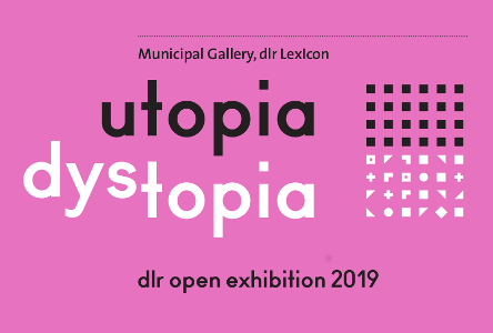 Visual Art: Utopia Dystopia audio described tour at dlr Municipal Gallery